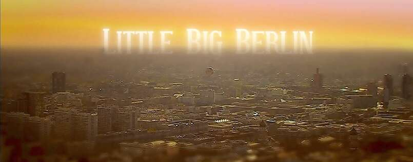 Little Big Berlin - Der Film